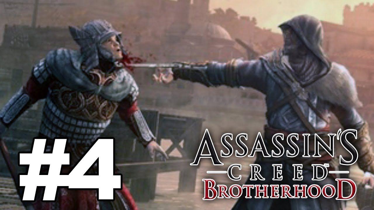 Assassin S Creed Brotherhood Gameplay Walkthrough Part 4 1080p Hd