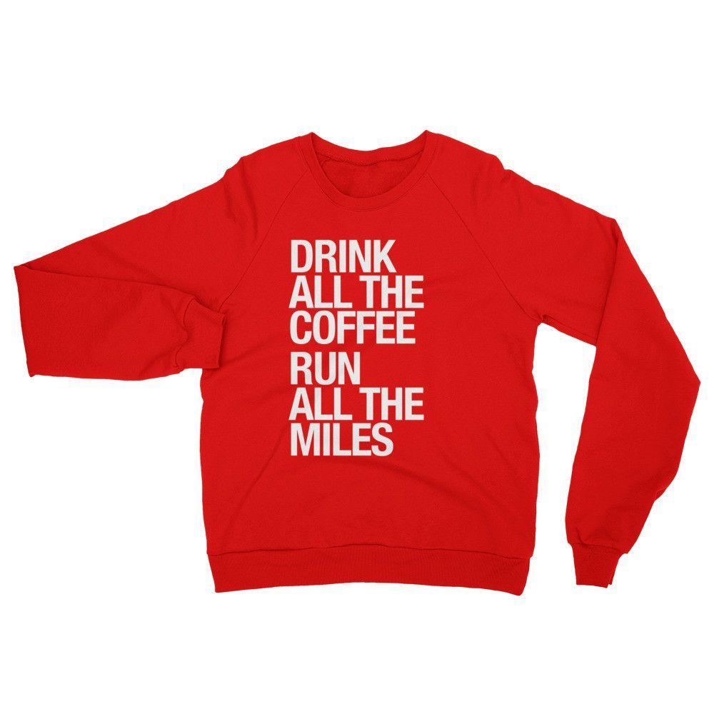 Coffee... & Run All The Miles - Sweatshirt