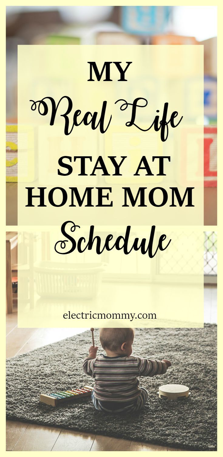 My Real Life Stay At Home Mom Schedule Parenthood Baby