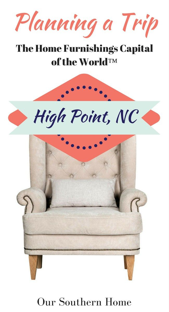 Delicieux Tips For Planning Your Trip To High Point, NC To Furniture Shop. Furniture  Shopping