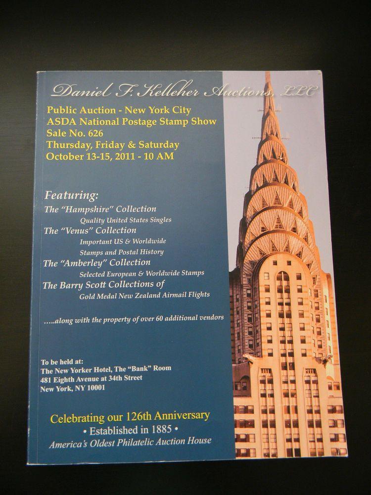 Daniel F. Kelleher Auctions Public Auction NY Sale No.626 126th Anniversary  Book