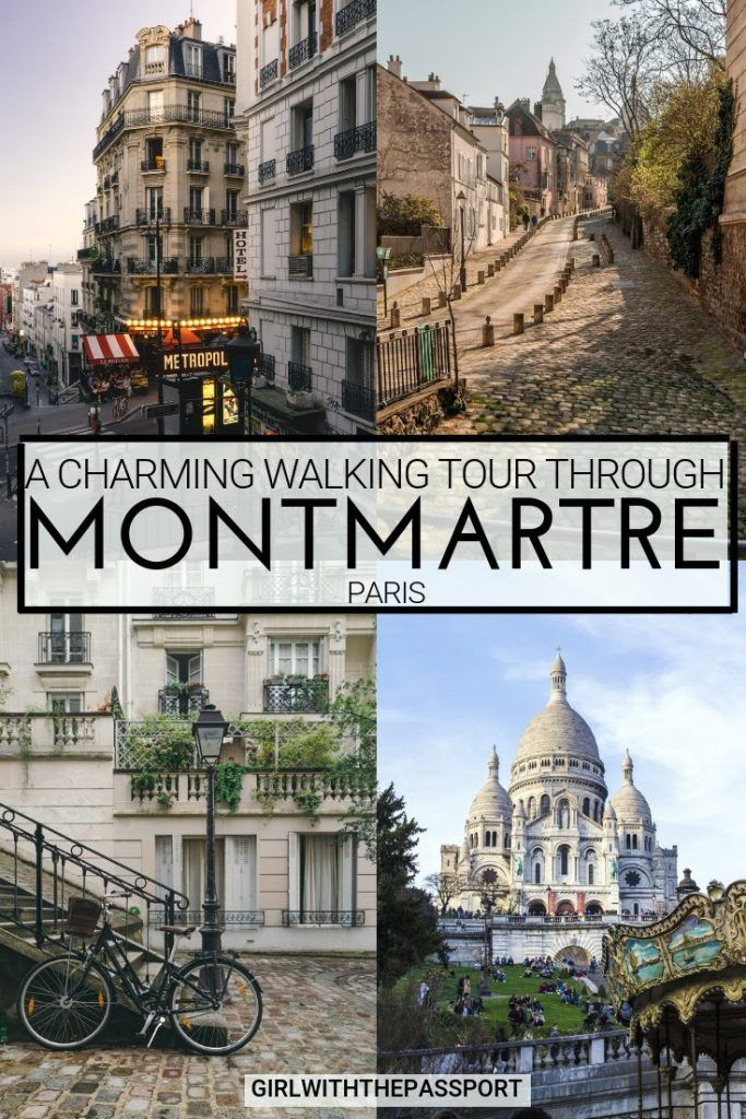 A Charming Walking tour of Montmartre, Paris - Girl With The Passport