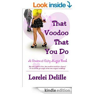 That Voodoo That You Do: A Crescent City Magic Book - Kindle edition by Lorelei Delille, Skye Rush. Literature & Fiction Kindle eBooks @ Amazon.com.