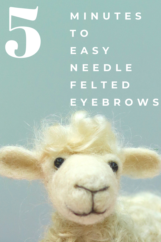 Free needle felting tutorials to help keep the min