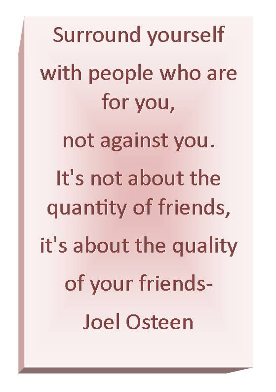 Be Selected Who You Hang Around Joel Osteen Quotes Quotes Faith Quotes