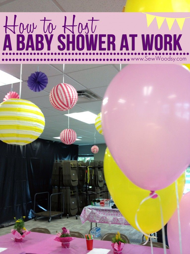 How To Host A Baby Shower At Work Work Baby Showers Surprise Baby Shower Office Baby Showers