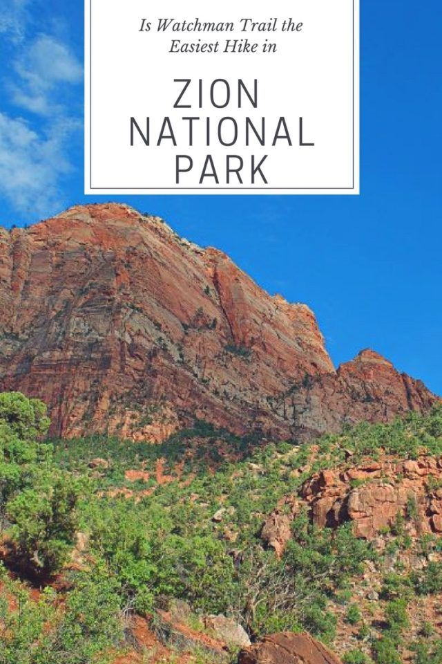 Zion National Park-Watchman Trail #Utah #Zion #Hiking #ZionNationalPark