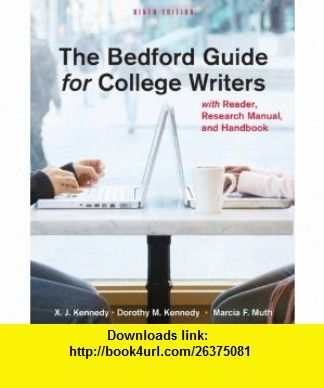 The Bedford Guide for College Writers, Ninth Edition