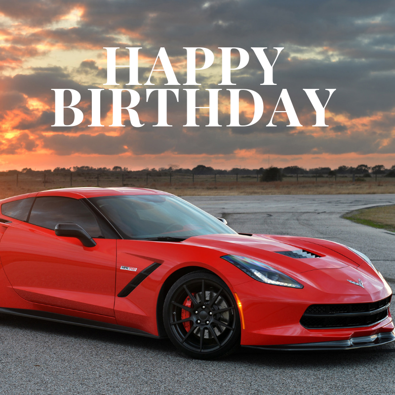 Happy Birthday Corvette Meme Corvsport Com Happy Birthday Man Happy Birthday For Her Funny Happy Birthday Images