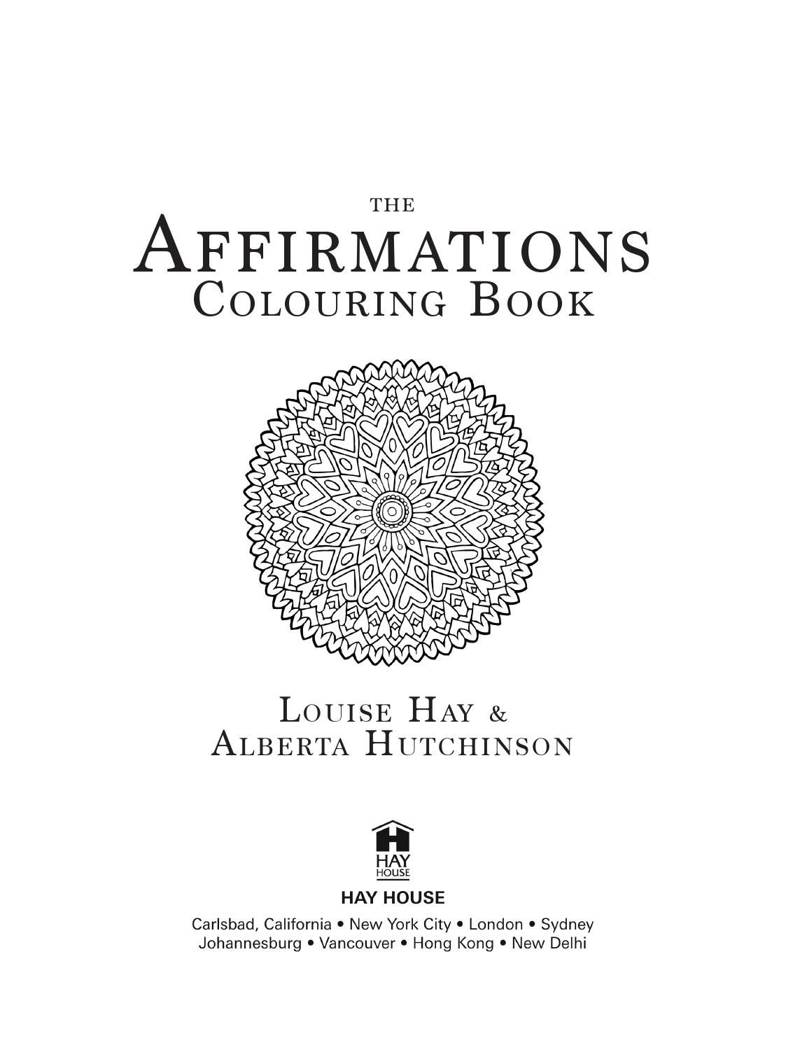 The Affirmations Colouring Book By Louise Hay Journals