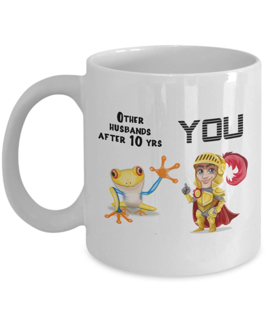 10 Year Anniversary Gift Frog Prince Mug for Husband