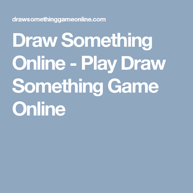 Draw Something Online Play Draw Something Game Online Kelly
