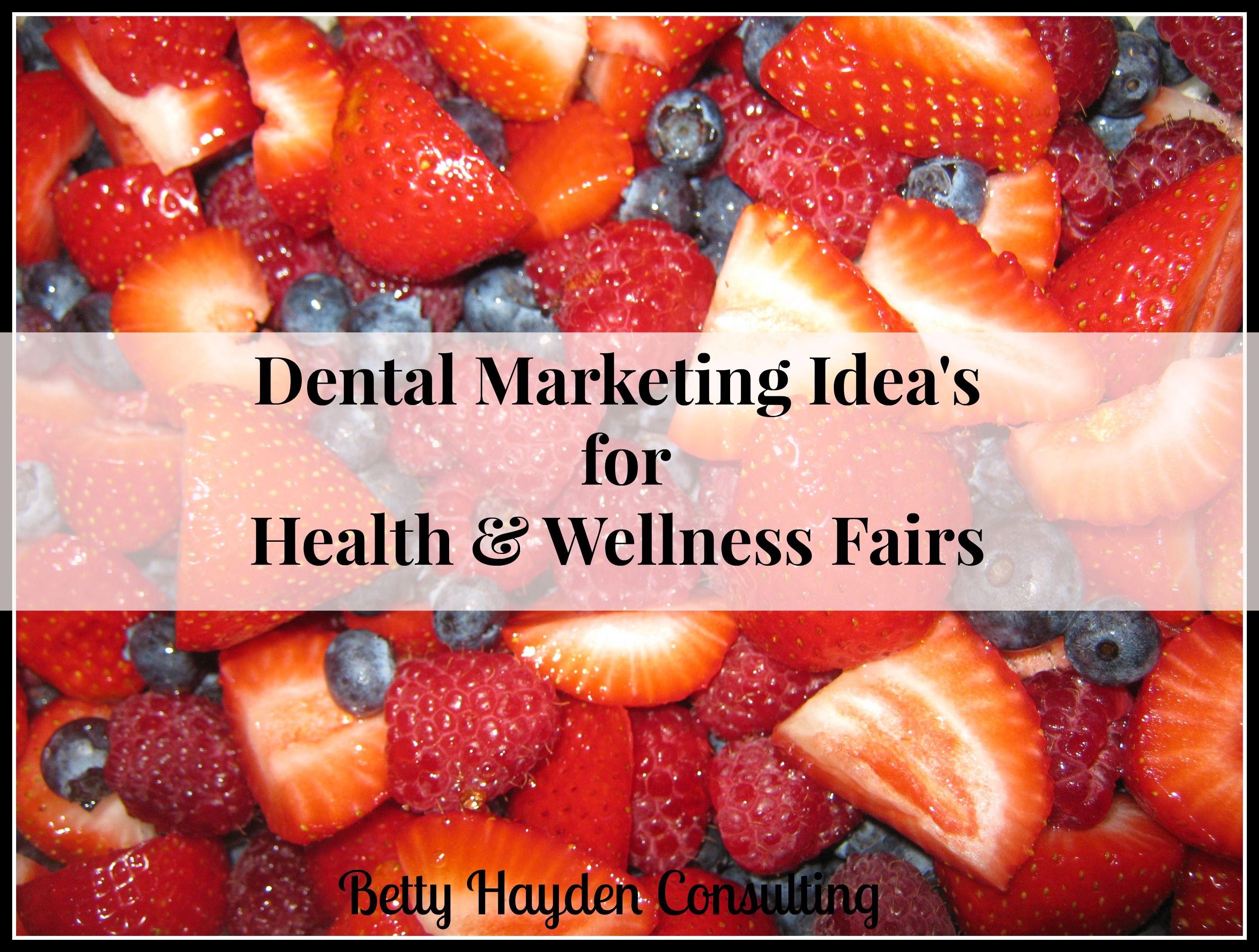 Dental Marketing Ideas For Health And Wellness Fairs