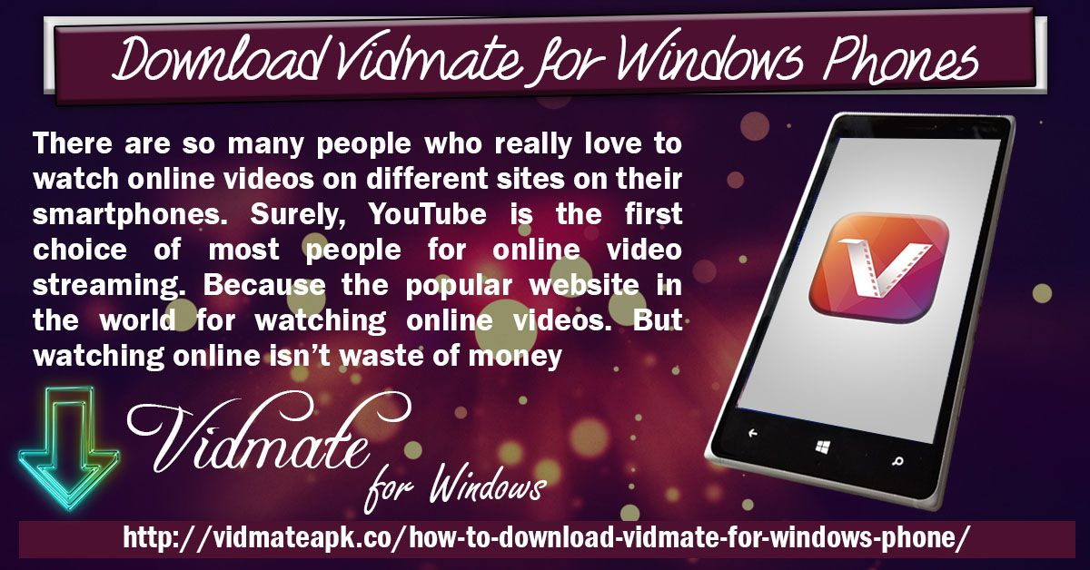 Pin by Vidmate Apk on Download Vidmate For Windows Phones