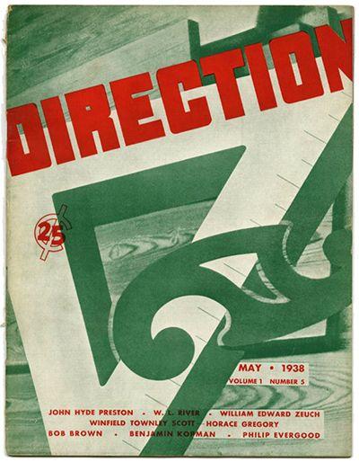 Modernism101.com | DIRECTION Volume 1, No. 5, May 1938. Edited by John Hyde Preston, H. L. River, Thomas Cochran, and M. Tjader Harris.