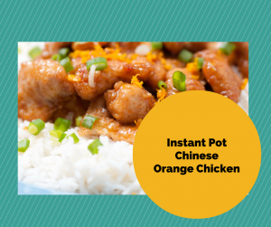 Instant Pot-Homemade Chinese Food-Orange Chicken With Rice #chineseorangechicken
