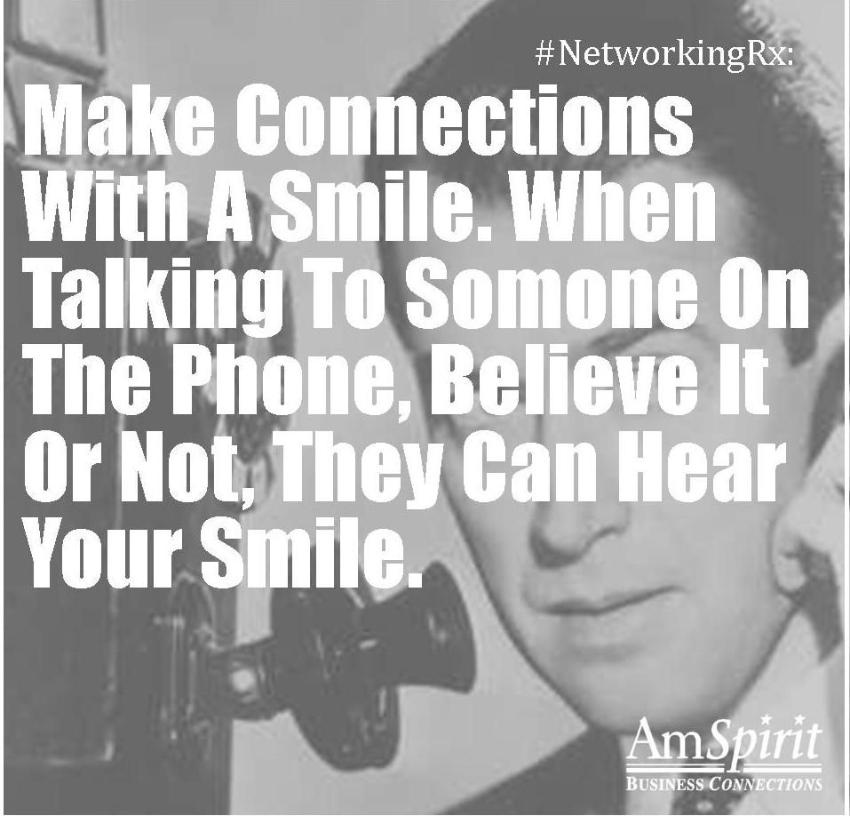 #NetworkingRx: What do you do when talking on the phone to project a good spirit?