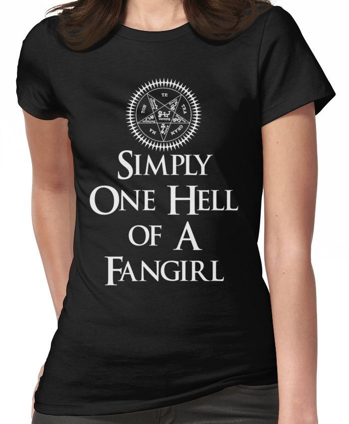 Simply one hell of a fangirl Women's T-Shirt