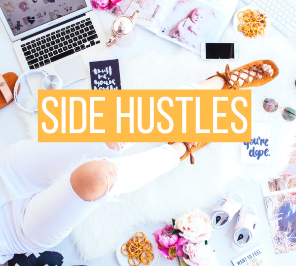 Side Hustle Ideas You Can Start Today Money Fast Extra Money