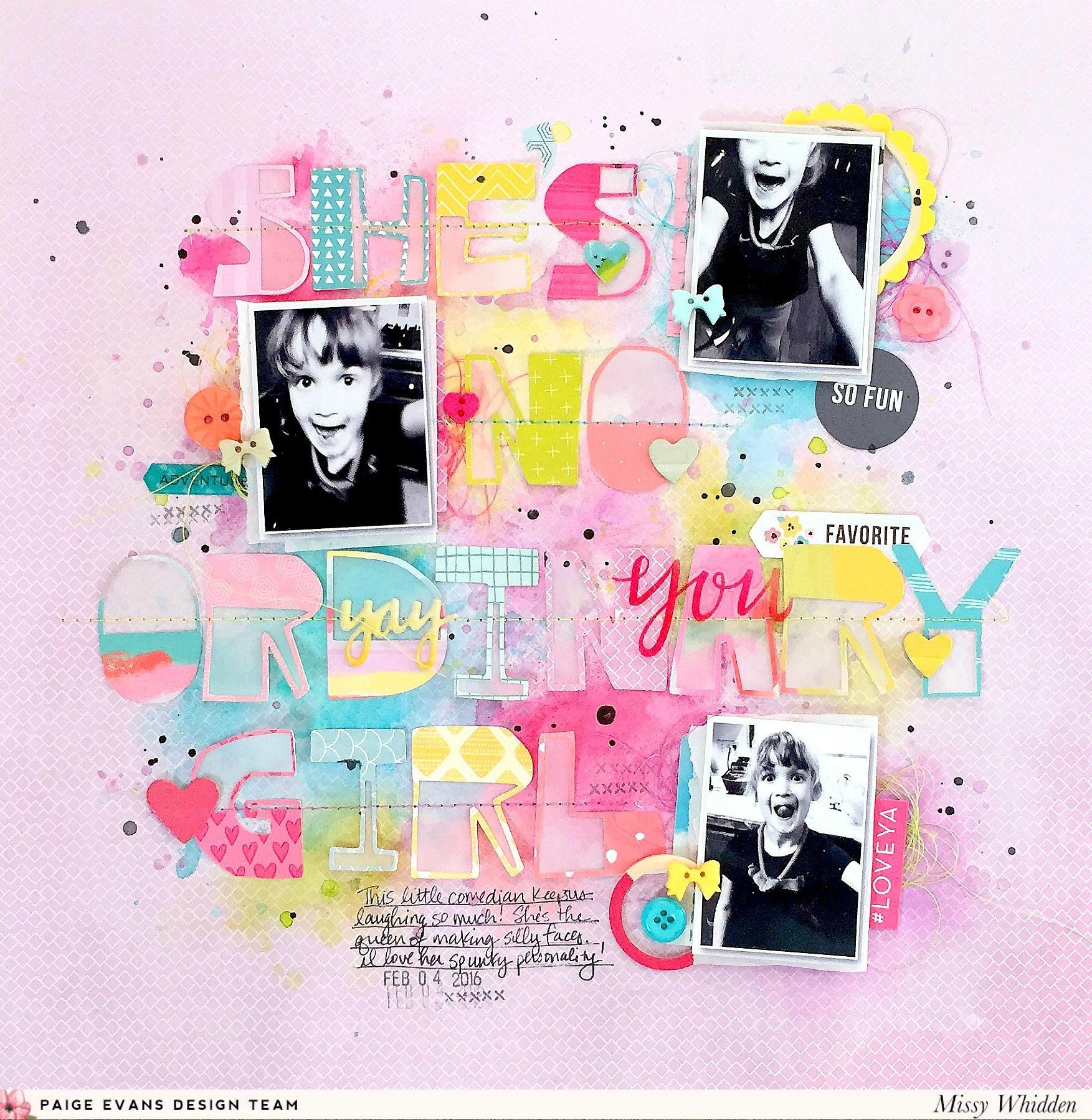 Scrapbook ideas no pictures - She S No Ordinary Girl Paige Evans Design Team Scrapbook Com