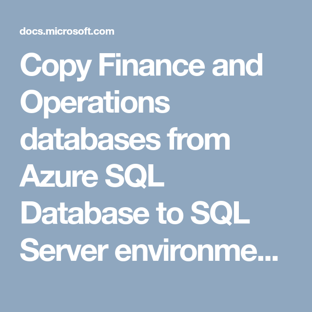 Copy Finance and Operations databases from Azure SQL