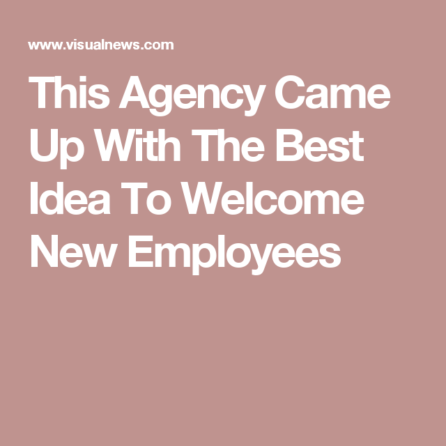 How To Welcome A New Employee By AnneCecile Graber Via Social