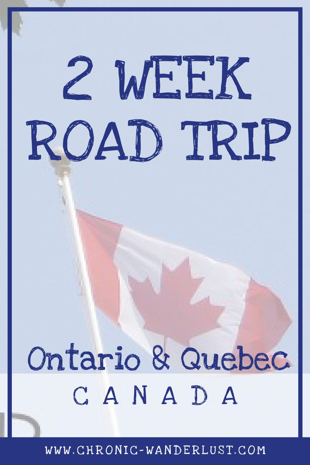 2 Week Road Trip Through Ontario And Quebec Canada For First