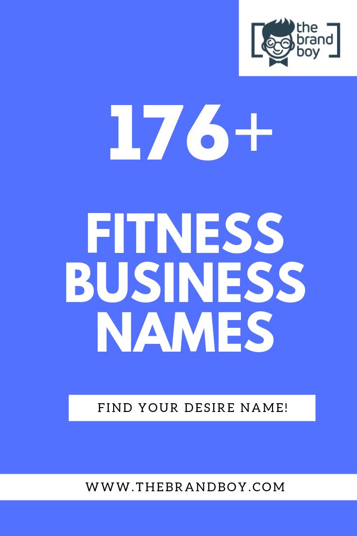 376 Best Fitness Business Names Ideas Thebrandboy Com Fitness Business Business Names Fun Workouts