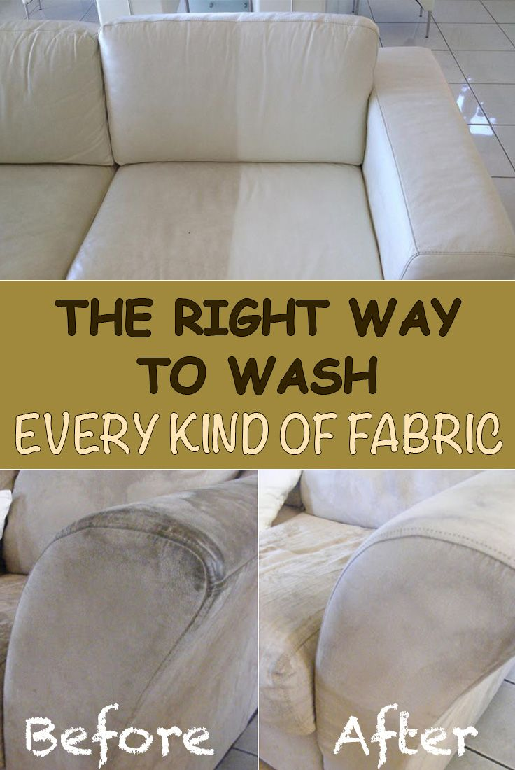 The Right Way To Wash Every Kind Of Fabric Clean Fabric Couch Cleaning Fabric Clean Couch