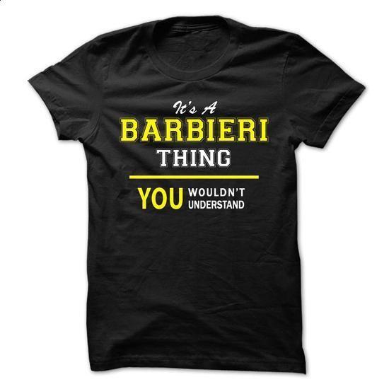 Its A BARBIERI thing, you wouldnt understand !! - #tee ball #tee aufbewahrung. SIMILAR ITEMS => https://www.sunfrog.com/Names/Its-A-BARBIERI-thing-you-wouldnt-understand-.html?68278