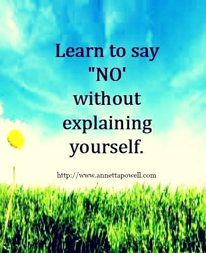 Pin By Cindy Christmas On Quotes Learning To Say No Interesting Quotes Positive Thoughts