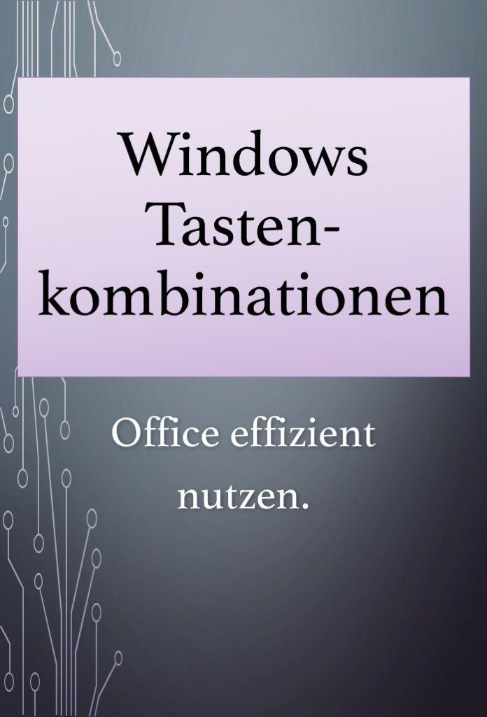 Windows Tastenkombinationen