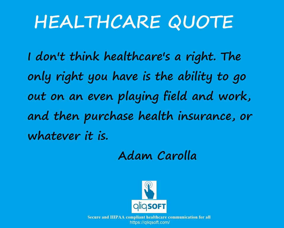 Healthcare quote of the week. Do you guys agree with Adam