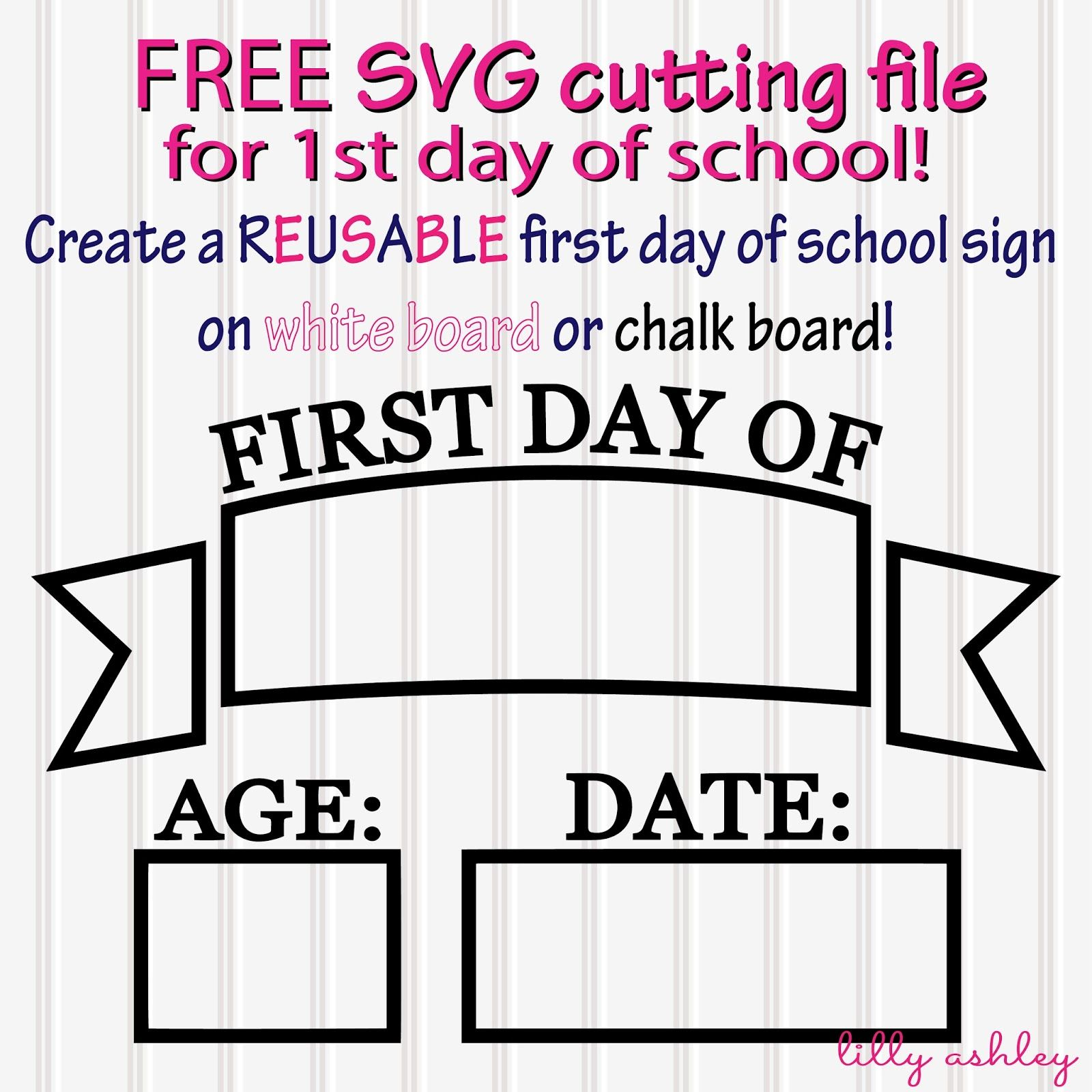 Free Svg Cut File For First Day Of School Mommy Stuff Pinterest