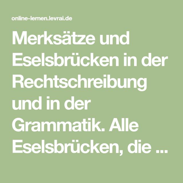 Merksätze Und Eselsbrücken In Der Rechtschreibung Und In Der