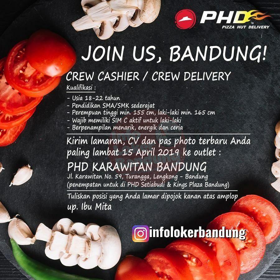 Lowongan Kerja Part Time Pizza Hut Delivery Phd Karawitan Bandung April 2019 Infolokerbandung Com Pizza Hut Pizza