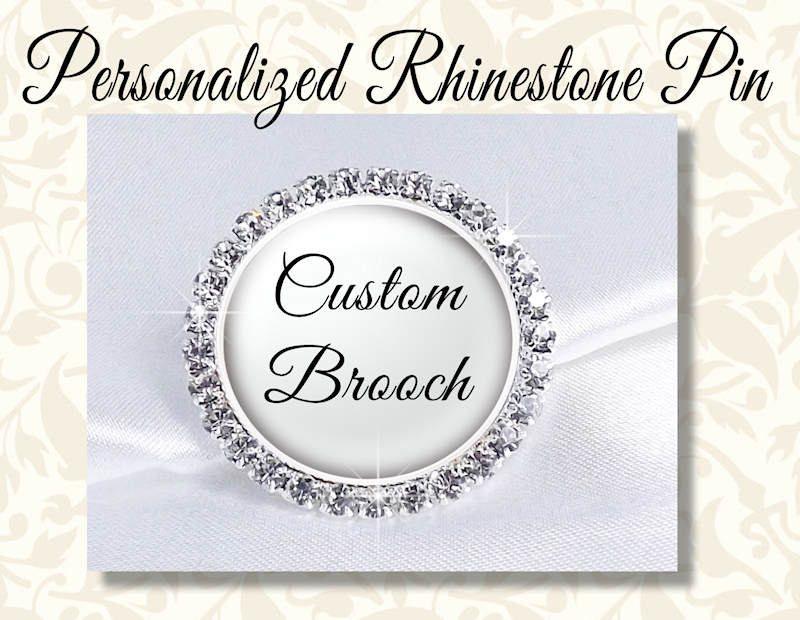 Custom Rhinestone Brooch  Mother Of The Bride Pin  Mother