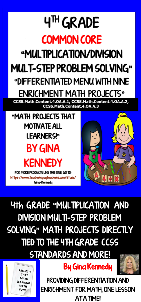 """FUN, CREATIVE AND CHALLENGING 4TH GRADE COMMON CORE MULTIPLICATION, DIVISION AND MULTI-STEP PROBLEM ENRICHMENT PROJECT MENU! Nine creative differentiated """"Multi-step Multiplication and Division"""" math enrichment projects. The projects are excellent for early finishers, high achievers and talented and gifted students in your classroom or as homework for the entire class.$"""