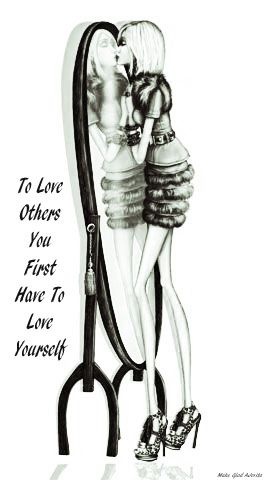 Love begins with yourself...for if you can not love yourself you have no foundation in which to release love to others ~ recreated by Jovita