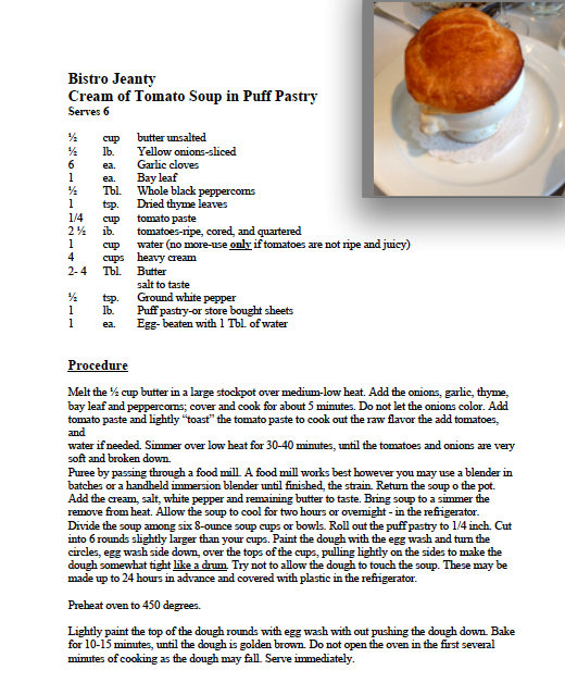 One Of Napa Valley S Michelin Star Rated Restaurants Bistro Jeanty Has Posted Its Recipe For Absolutely Amazing Puf Tasty Dishes Cream Of Tomato Soup Recipes