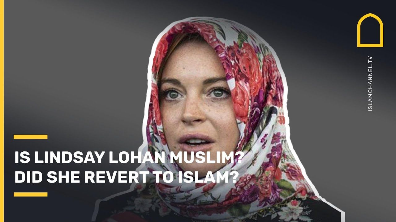 Is Lindsay Lohan Muslim? Did she revert to Islam? Why did she carry a Quran and wear a hijab? | Nailah Edwards 🧕