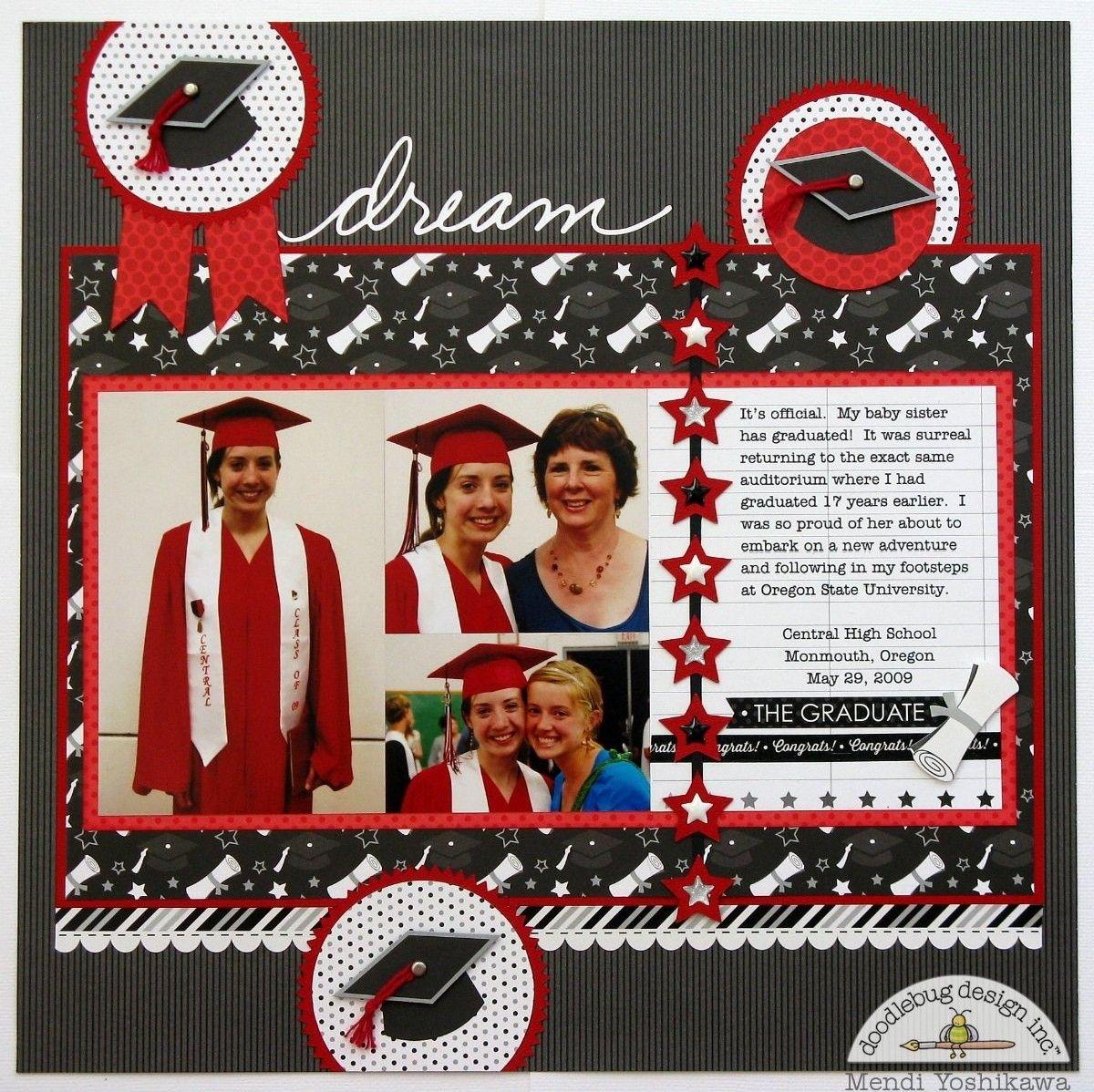 Scrapbook ideas high school - Doodlebug The Graduates Layout By Mendi Yoshikawa Scrapbook Com Great Graduation