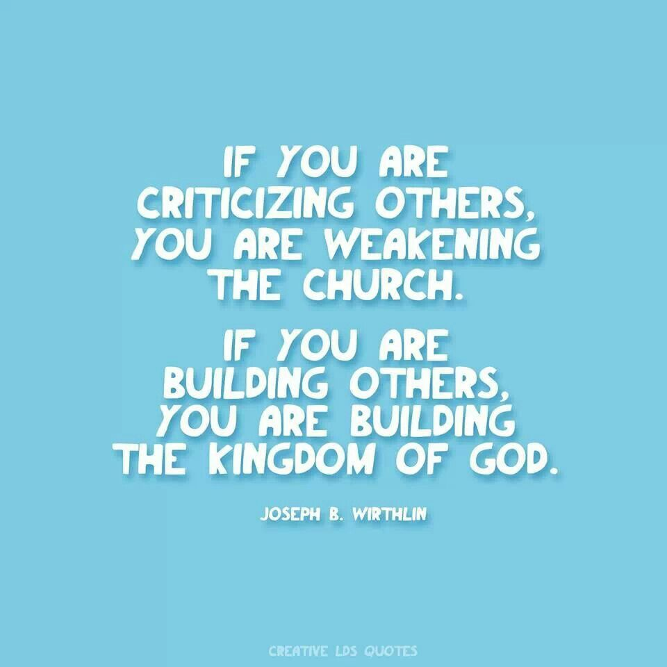 Lds missionary quotes or thoughts quotesgram - Joseph B Worthlin Quote If You Are Criticizing Others You Are Weakening Missionary