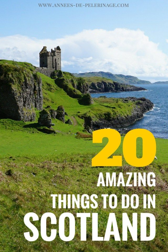 20 absolutely amazing things to do in Scotland #travelscotland