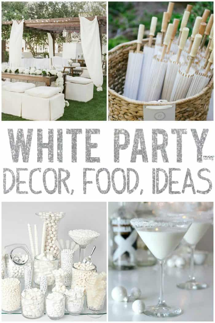 White Party Ideas Food Outfits Decor And More Theme Decorations