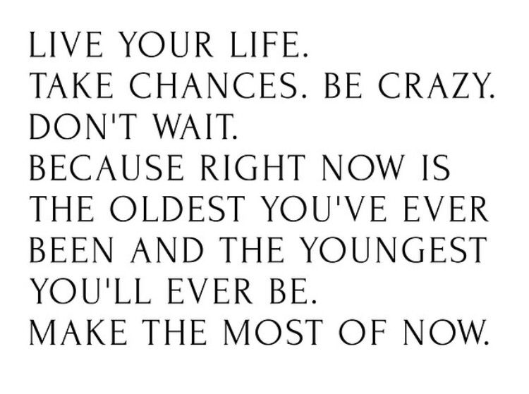 Just enjoy it! Come On! Make the most of it! X. S.