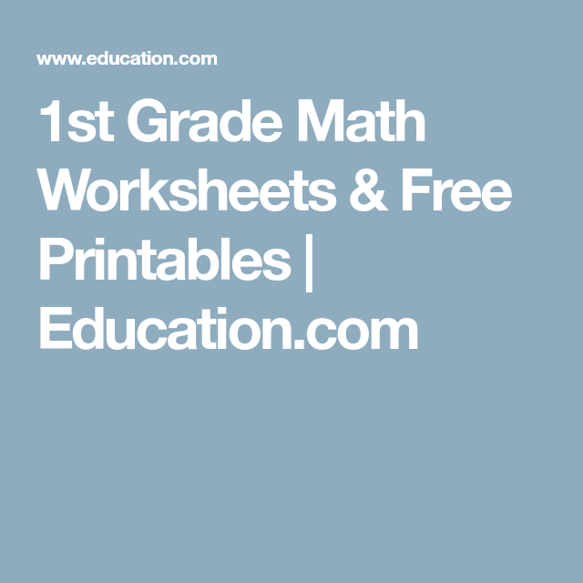 1st Grade Math Worksheets & Free Printables | Education.com | school ...
