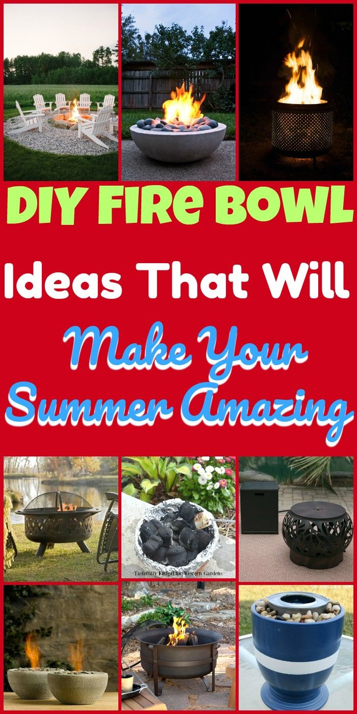 DIY Fire Bowl Ideas That Will Make Your Summer Amazing is part of  - I have brought a list of DIY fire bowl ideas for your inspiration All of these ideas can be done by yourself you can bring some glow youre porch