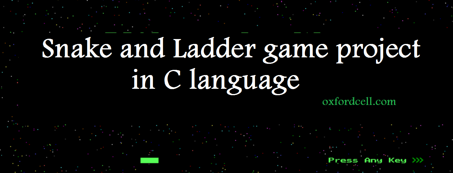 Snake and ladder game project in c language free download snake and ladder game project in c language free download baditri Gallery