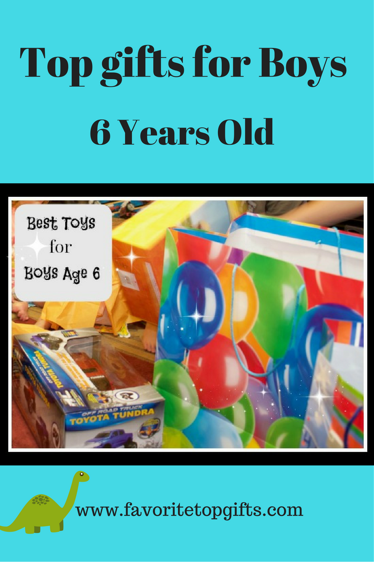 Top Toys For 6 Year Old Boys